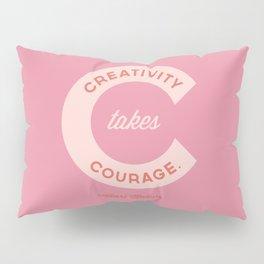 Creativity Takes Courage - Henri Matisse Quote Pillow Sham