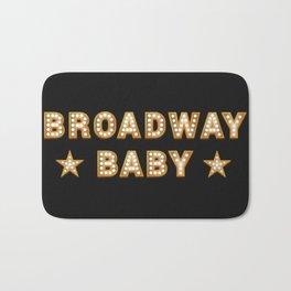 Broadway Baby! Bath Mat