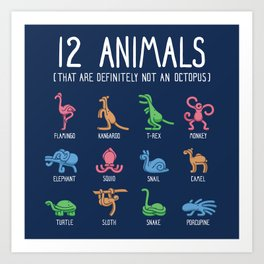 12 Animals (That Are Definitely Not An Octopus) Square Layout Art Print