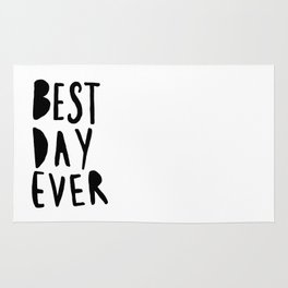 Best Day Ever - Hand lettered typography Rug