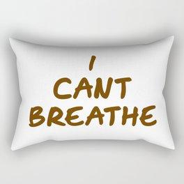 I cant breathe t-shirt Rectangular Pillow