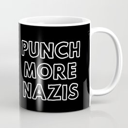 Punch More Nazis Coffee Mug