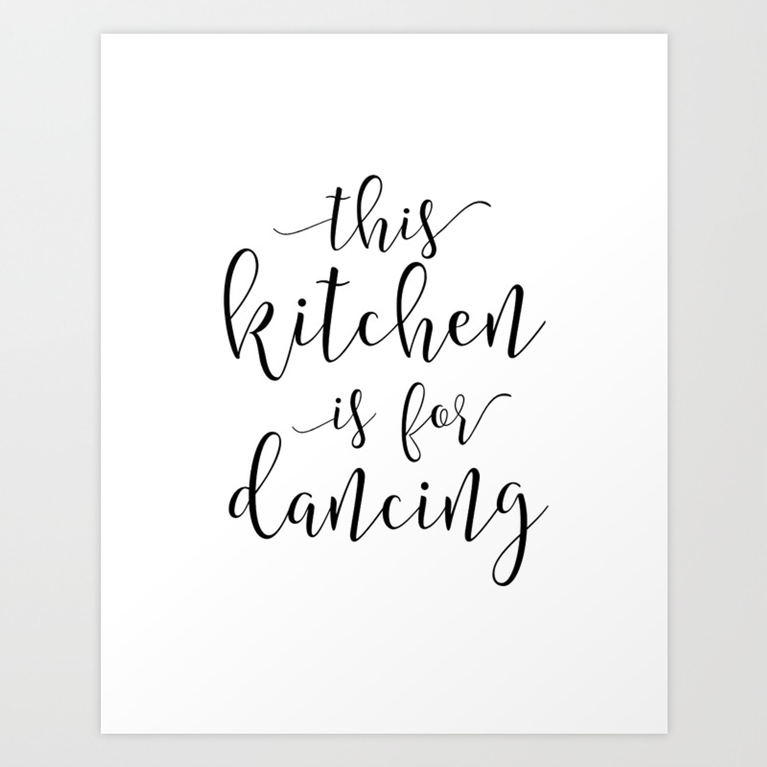 Printable Art This Kitchen Is For Dancing Funny Print Gift For Husband Kitchen Signs Kitchen Deco Art Print By Alextypography Society6