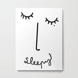 Sleepy Face Metal Print