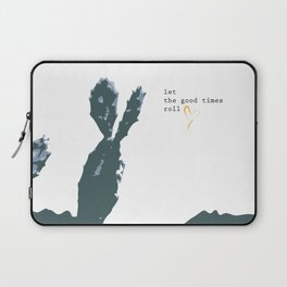 Let the good times roll Laptop Sleeve