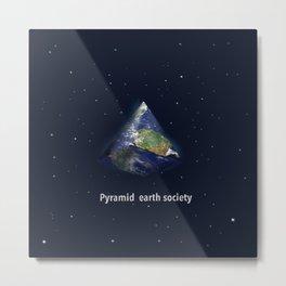 Pyramid earth society Metal Print