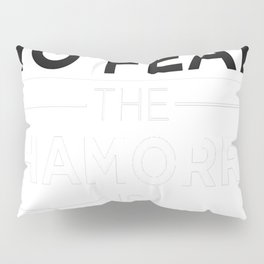 Have No Fear The Chamorro is here Pride Proud Guam Guamanian Pillow Sham