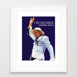 REMEMBER BUFFALO Framed Art Print
