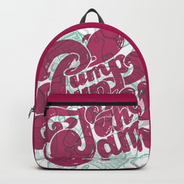 Pump Up the Jam Backpack
