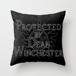 Protected by Dean Winchester Throw Pillow