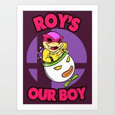 SUPER SMASH BROS: Roy's Our Boy! Art Print