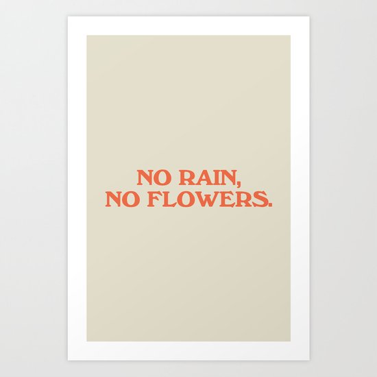 No Rain, No Flowers by subliming