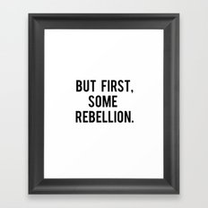 rebellion Framed Art Print