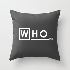 WHO MD Throw Pillow