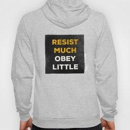 Resist much obey little Hoody