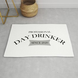 Professional Day Drinker Since 2020 Humorous Minimal Typography Black Rug