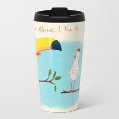 You're different. I like it. Travel Mug