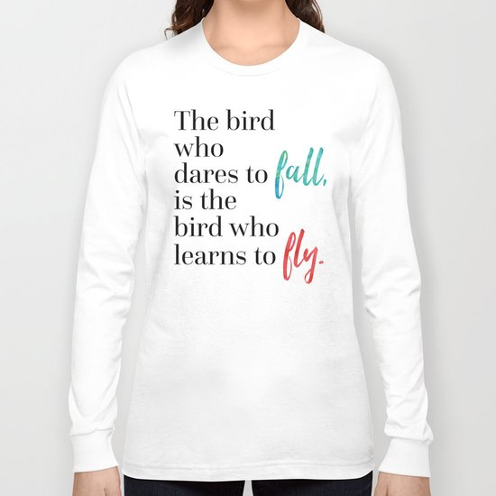 Learn To Fly Quote Long Sleeve T-shirt