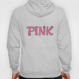 keep it pink Hoody
