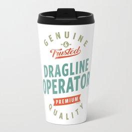 Dragline Operator Travel Mug