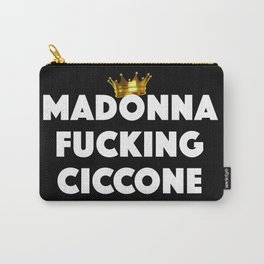 Madonna Fucking Ciccone (White) Carry-All Pouch