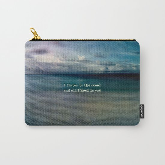 Listen to the ocean Carry-All Pouch