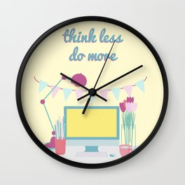 think less do more Wall Clock
