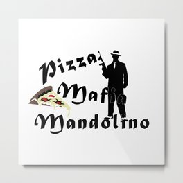 Italian style pizza mafia mandolino Metal Print