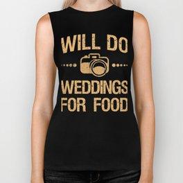 Will Do Weddings For Food Biker Tank