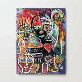 Muscle is Life Street Art Graffiti Love Metal Print