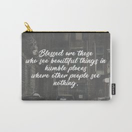Blessed Beauty In Humble Places Carry-All Pouch