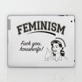 Feminism - Fuck You Housewife Laptop & iPad Skin