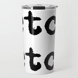 etc. etc. Travel Mug