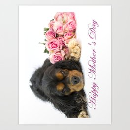 Happy Mother's Day Cavalie King Charles With Roses Art Print