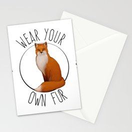 Wear you own fur - fox Stationery Cards