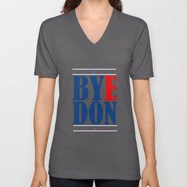 Bye Don Byedon 2020 Funny Joe Biden President  Unisex V-Neck