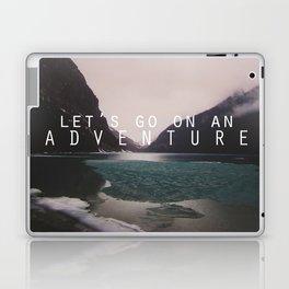 let's go on an adventure. Laptop & iPad Skin