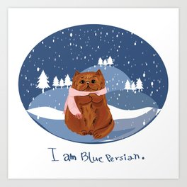 I am blue Persian. Art Print