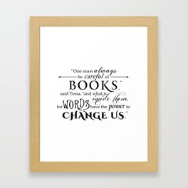 Words Have the Power to Change - Tessa (White) Framed Art Print