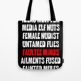 Faultee Minds - Anagram Tote Bag