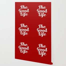 The Good Life - Red and White Wallpaper