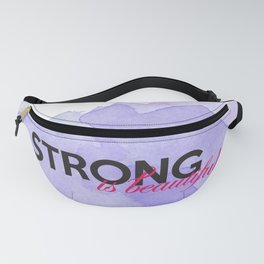 Strong is beautiful: breast cancer strong Fanny Pack