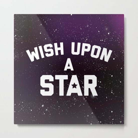 Wish Upon Star Quote Metal Print