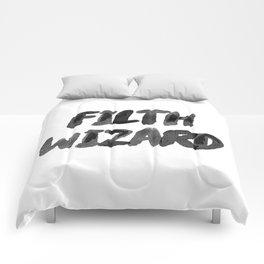 FILTH WIZARD Comforters