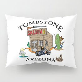 Tombstone Arizona Pillow Sham