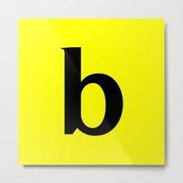 b (BLACK & YELLOW LETTERS) Metal Print