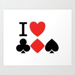 I Love Card Games Art Print