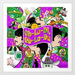 Ob-La-Di, Ob-La-Da (Purple and Green) Art Print