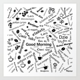 Good morning in all the languages of the World, gift ideas Art Print