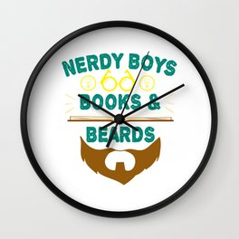 """Nerdy Boys Books And Beards"" tee design for beard lovers like you! Makes a unique gift too!  Wall Clock"